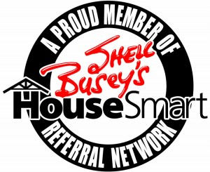 Proud Member of Shell Busey's House Smart Referral Network